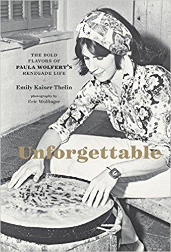 Unforgettable - Paula Wolfert
