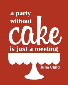 Julia Child Quote 4